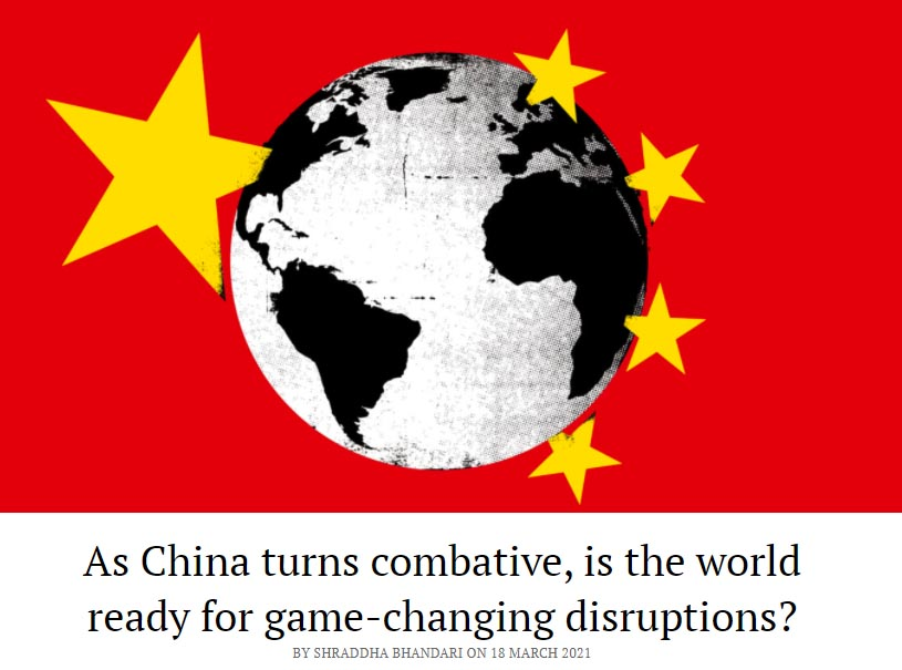 As China turns combative, is the world ready for game-changing disruptions?