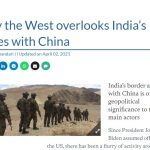 Why the West overlooks India's issues with China